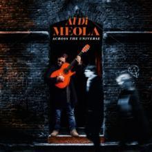 MEOLA AL DI  - CD ACROSS THE UNIVERSE
