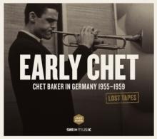 BAKER CHET/+  - CD LOST TAPES: EARLY CHET