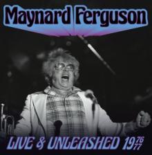FERGUSON MAYNARD  - 2xCD LIVE & UNLEASHED 1976-77
