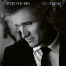 STIGERS CURTIS  - CD GENTLEMAN