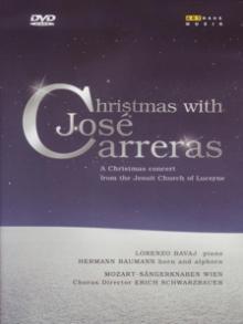GEORGES BIZET FRANZ SCHUBERT  - DVD CHRISTMAS WITH JOSE CARRERAS