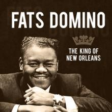 DOMINO FATS  - CD KING OF NEW ORLEANS - CD