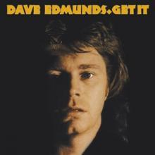 EDMUNDS DAVE  - CD GET IT / 3RD ALBU..