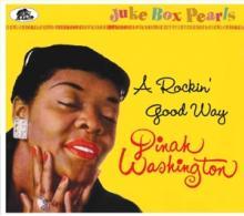 DINAH WASHINGTON (1924-1963)  - CD ROCKIN' GOOD WAY - JUKE BOX PEARLS