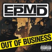 EPMD  - CD OUT OF BUSINESS
