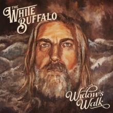 WHITE BUFFALO  - CD ON THE WIDOW'S WALK