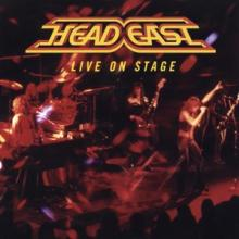 HEAD EAST  - CD LIVE ON STAGE / 1..