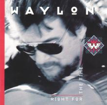 JENNINGS WAYLON  - CD RIGHT FOR THE TIME