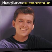 TILLOTSON JOHNNY  - CD 25 ALL-TIME GREATEST HITS