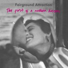 FAIRGROUND ATTRACTION  - CD FIRST OF A MILLIO..
