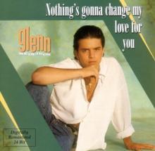 MEDEIROS G.  - CD NOTHING GONNA CHANGE MY LOV