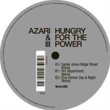AZARI & III  - VINYL HUNGRY FOR THE POWER.. [VINYL]