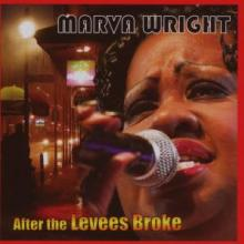 MARVA WRIGHT  - CD AFTER THE LEVEES BROKE