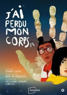ANIMATION  - DVD J'AI PERDU MON CORPS