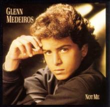 GLENN MEDEIROS  - CD NOT ME
