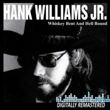 WILLIAMS HANK JR.  - CD WHISKEY BENT AND HELL..