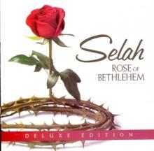 SELAH  - CD ROSE OF BETHLEHEM (DLX)