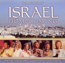 GAITHER BILL & GLORIA  - CD ISRAEL HOMECOMING