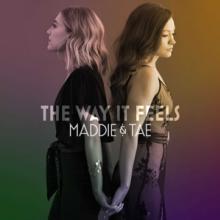 MADDIE & TAE  - CD WAY IT FEELS