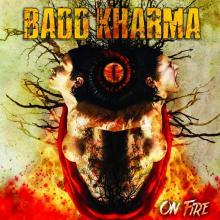 BADD KHARMA  - CD ON FIRE