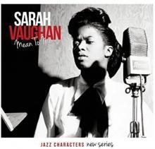 VAUGHAN SARAH  - CD MEAN TO ME