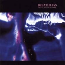 BREATHLESS  - CD GLASS BEAD GAME [DELUXE]