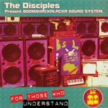 DISCIPLES  - VINYL FOR THOSE WHO UNDERSTAND [VINYL]