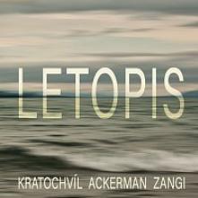 KRATOCHVIL & ACKERMAN & ZANGI  - CD LETOPIS