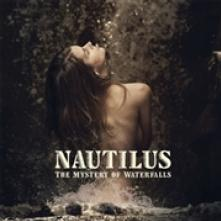 NAUTILUS  - CD THE MYSTERY OF WATERFALLS