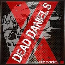 DEAD DANIELS  - CD DECADE