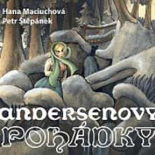 MACIUCHOVA HANA PETR STEPANEK  - 2xCD ANDERSEN: ANDERSENOVY POHADKY