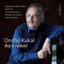 KUKAL ONDREJ  - CD BOJ O RADOST
