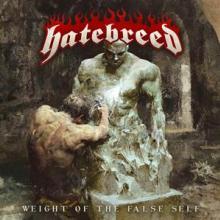 HATEBREED  - CD WEIGHT OF THE FALSE SELF