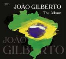 JOĂ?O GILBERTO  - CD+DVD THE ALBUM (2CD)