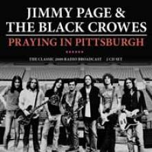 JIMMY PAGE & THE BLACK CROWES  - CD+DVD PRAYING IN PITTSBURGH (2CD)