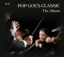 POP GOES CLASSIC [THE ROYAL PH..  - CD+DVD POP GOES CLAS..