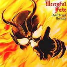 MERCYFUL FATE  - CDD DON'T BREAK THE OATH (RE-ISSUE)