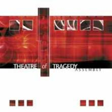 THEATRE OF TRAGEDY  - CDD ASSEMBLY