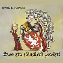 SVATA & MARTINA  - CD SPOUSTA SLANSKYCH POVESTI