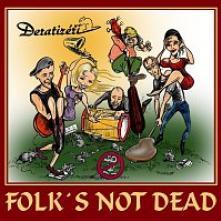 DERATIZERI  - CD FOLK'S NOT DEAD