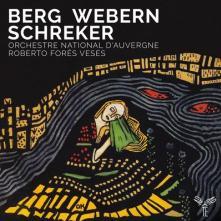 ORCHESTRE NATIONAL DAUVERGNE R  - CD BERG WEBERN SCHREKER