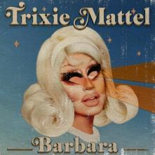 TRIXIE MATTEL  - VINYL BARBARA LP [VINYL]