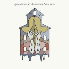 AMERICAN AQUARIUM  - CD LAMENTATIONS