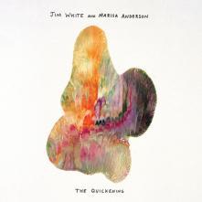 JIM WHITE & MARISA ANDERSON  - VINYL THE QUICKENING [VINYL]