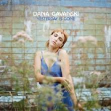 GAVANSKI DANA  - CD YESTERDAY IS GONE