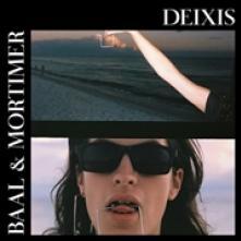 BAAL & MORTIMER  - CD DEIXIS