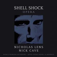 LENS NICHOLAS/NICK CAVE  - 2xCD SHELL SHOCK - OPERA