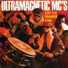 ULTRAMAGNETIC MC'S  - SI GIVE THE DRUMMER SOME /7