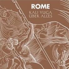 ROME  - SI KALI YUGA UBER.. -LTD- /7