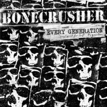 BONECRUSHER  - 2xCD EVERY GENERATION